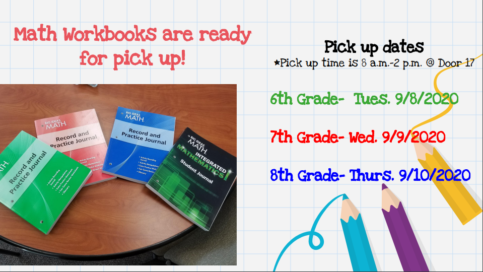 Math Workbooks are ready for pick up!